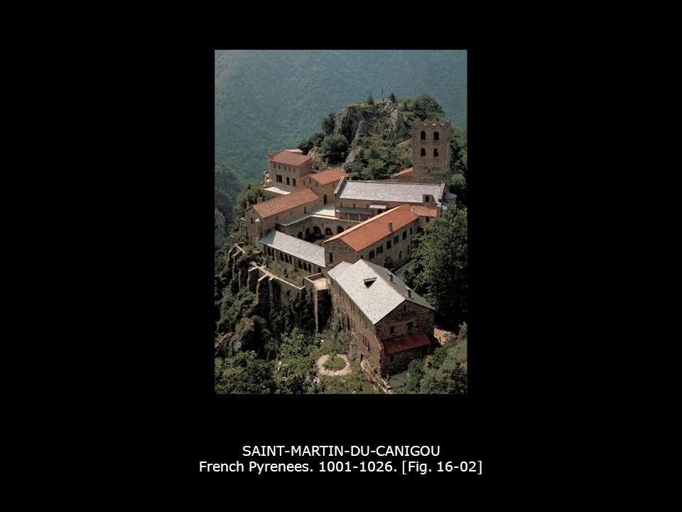 SAINT-MARTIN-DU-CANIGOU French Pyrenees. 1001-1026. [Fig. 16-02]